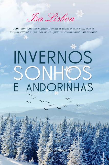 Invernos, Sonhos e Andorinhas - Susete Tomás Santos