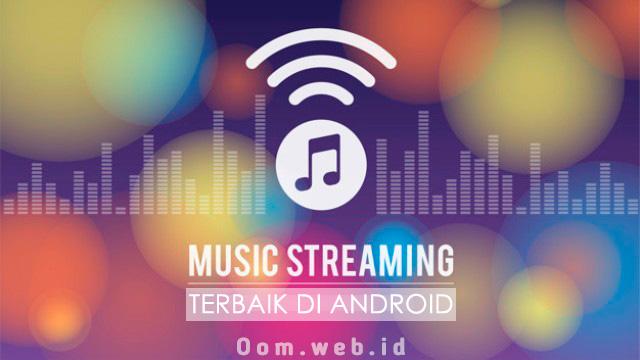 Inilah 5 Aplikasi Streaming Musik Terbaik di Android Terbaru