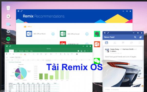 Tải Remix OS bản 32bit, 64bit 2021 mới nhất để chạy Android trên PC b