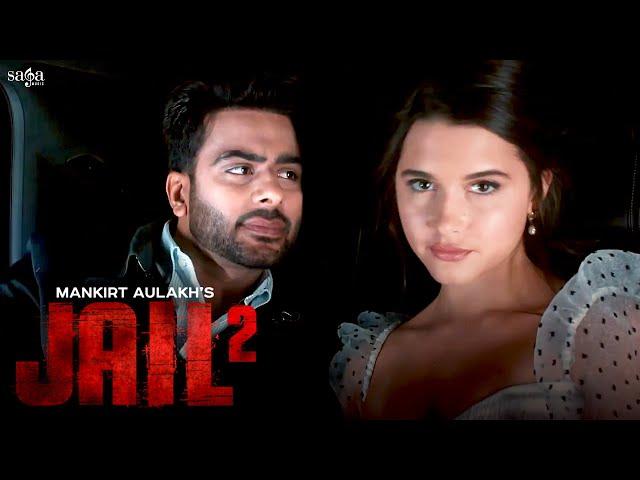 Jail 2 Lyrics - Mankirt Aulakh   thehappylyrics   A1laycris