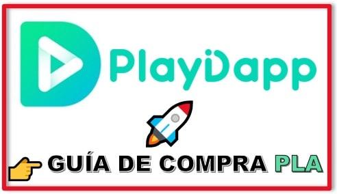 Cómo y Dónde Comprar Criptomoneda PLAYDAPP (PLA) Tutorial Actualizado