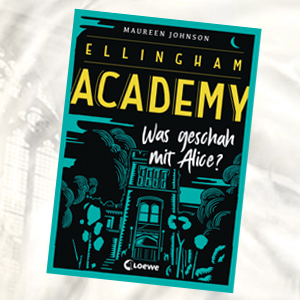 https://www.loewe-verlag.de/titel-0-0/ellingham_academy_was_geschah_mit_alice-9030/