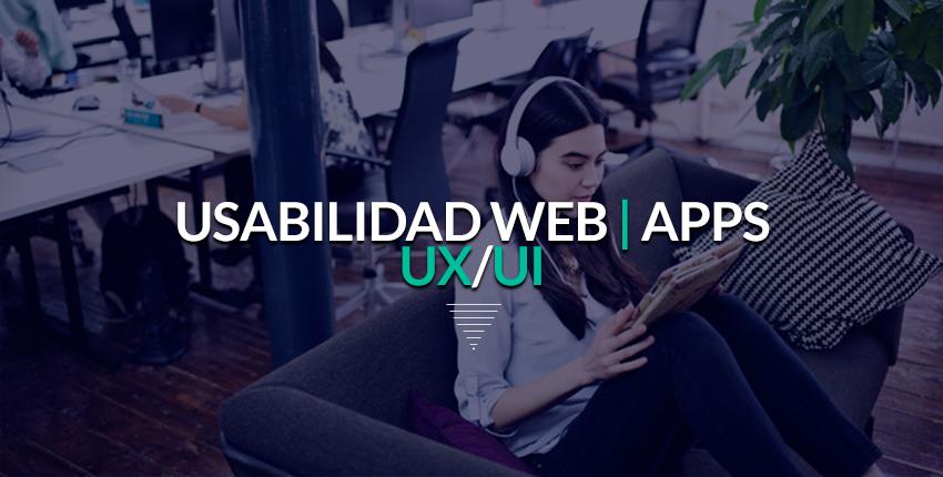 Usabilidad web, Usabilidad de sitios web, usabilidad de aplicaciones, usabilidad de app, usabilidad