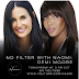 """NAOMI CAMPBELL RETURNS WITH POPULAR YOUTUBE SERIES """"NO FILTER WITH NAOMI"""" FEATURING SPECIAL GUEST DEMI MOORE -  @NaomiCampbell @justdemi"""