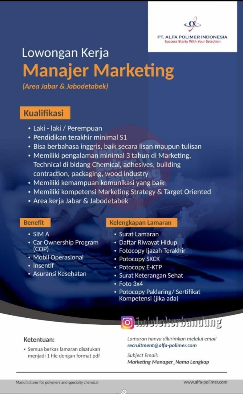 Lowongan Kerja Manajer Marketing PT. Alfa Polimer Indonesia Bandung April 2021