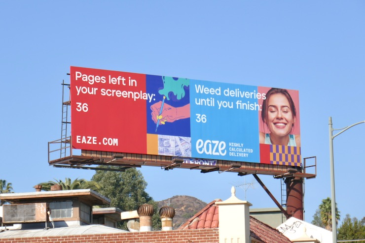 Pages left in screenplay Weed Eaze billboard