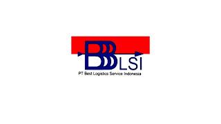 Lowongan Kerja PT. Best Logistics Service Indonesia Terbaru