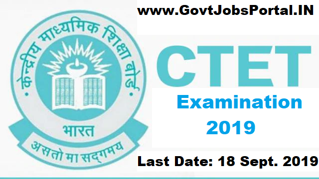 CTET Exam Notification Dec 2019 - Central Teacher