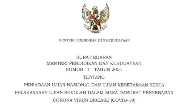 Peniadaan Ujian Nasional dan Ujian Kesetaraan Serta Pelaksanaa Ujian Sekolah Dimasa Pandemi COVID-19