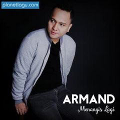 Armand - Menangis Lagi