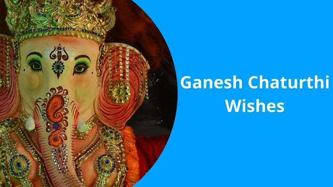 Ganesh Chaturthi Wishes: The Festival of Lord Ganesha