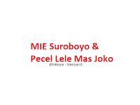 Lowongan Kerja MIE Suroboyo & Pecel Lele Mas Joko Terbaru