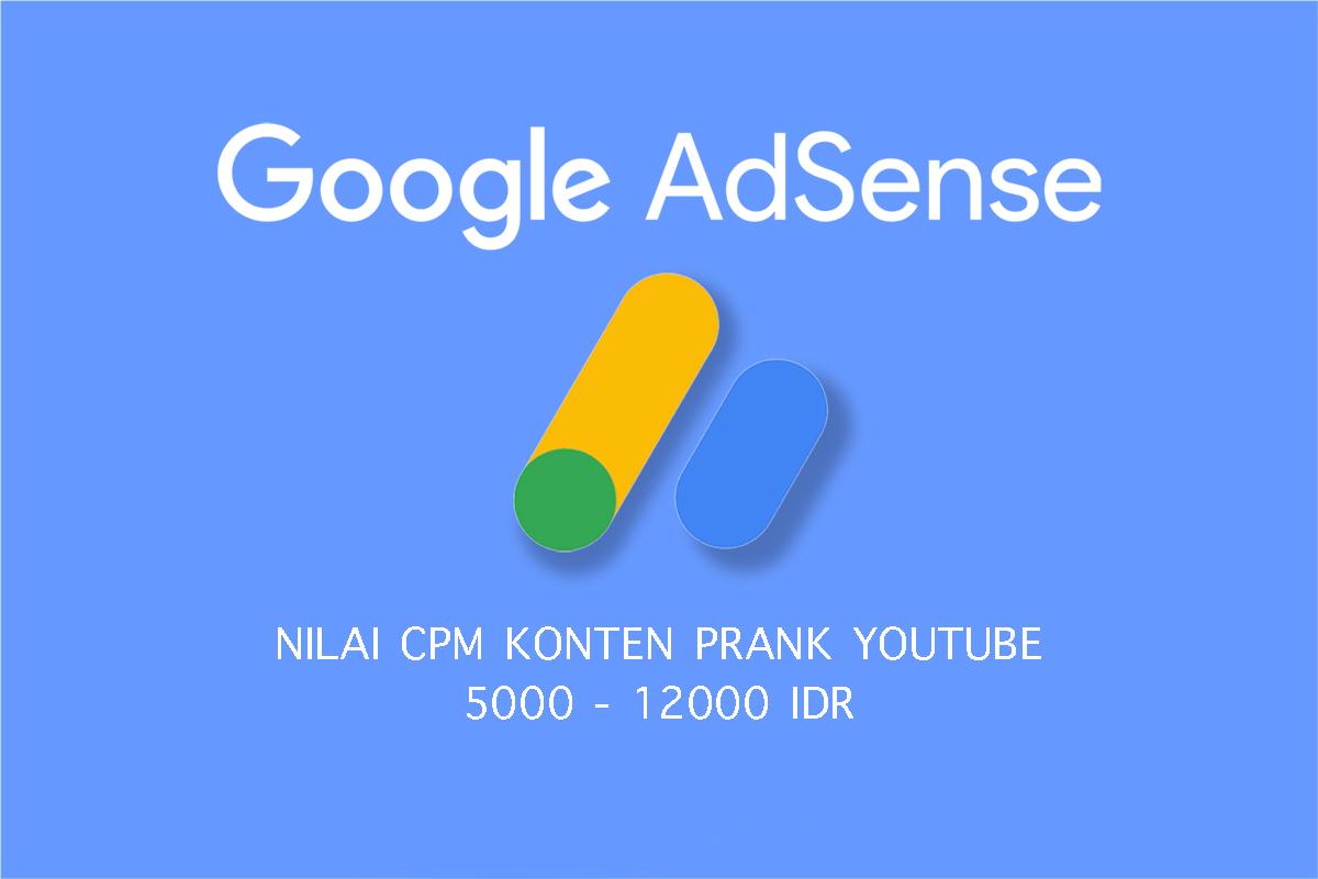 Nilai Konten Prank YouTUbe sangat tingai CPC dan CPM Google Adsense
