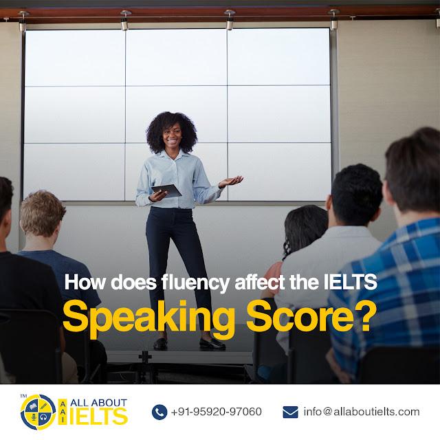Fluency Affect The IELTS Speaking Score?
