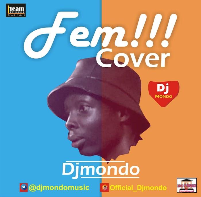 Music: DjMondo - Fem Cover