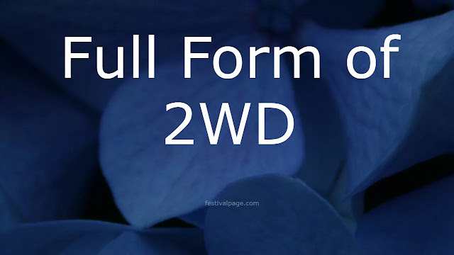 What is the Full Form of 2WD?