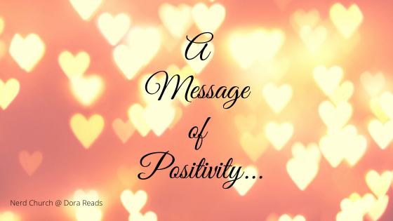 'A Message of Positivity...' against a background of hearts