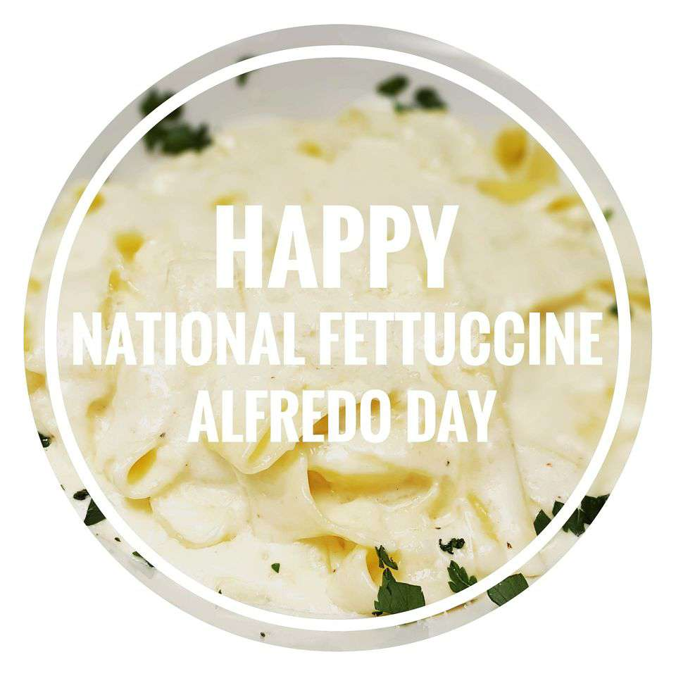 National Fettuccine Alfredo Day Wishes Awesome Images, Pictures, Photos, Wallpapers