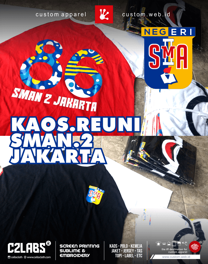Sablon Kaos Reuni SMA 2 Jakarta - Sablon Kaos Reuni Online