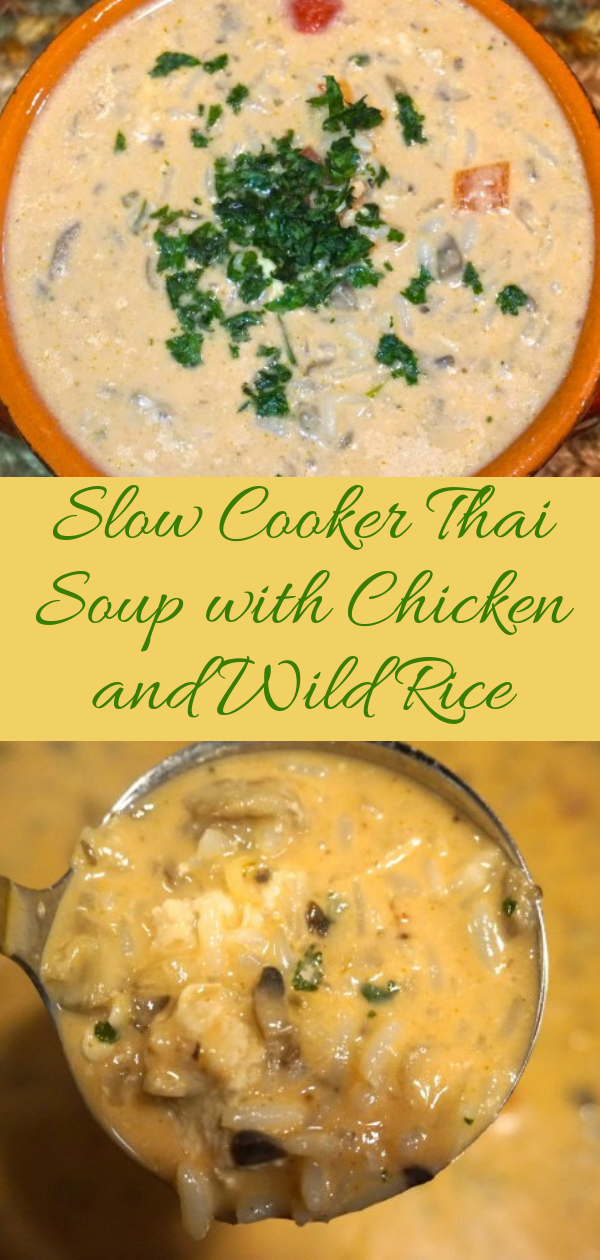 Healthy Recipes | Slow Cooker Thai Soup with Chicken and Wild Rice, Healthy Recipes For Weight Loss, Healthy Recipes Easy, Healthy Recipes Dinner, Healthy Recipes Pasta, Healthy Recipes On A Budget, Healthy Recipes Breakfast, Healthy Recipes For Picky Eaters, Healthy Recipes Desserts, Healthy Recipes Clean, Healthy Recipes Snacks, Healthy Recipes Low Carb, Healthy Recipes Meal Prep, Healthy Recipes Vegetarian, Healthy Recipes With Calories, Healthy Recipes For Pregnancy, Healthy Recipes For 2, Healthy Recipes Wraps, Healthy Recipes Yummy, Healthy Recipes Super, Healthy Recipes Best, Healthy Recipes For The Week, Healthy Recipes Casserole, Healthy Recipes Salmon, Healthy Recipes Tasty, Healthy Recipes Avocado, Healthy Recipes Quinoa, Healthy Recipes Cauliflower, Healthy Recipes Pork, Healthy Recipes Steak, Healthy Recipes For School, Healthy Recipes Slimming World, Healthy Recipes Fitness, Healthy Recipes Baking, Healthy Recipes Sweet, Healthy Recipes Indian, Healthy Recipes Summer, Healthy Recipes Vegetables, Healthy Recipes Diet, Healthy Recipes No Meat, Healthy Recipes Asian, Healthy Recipes On The Go, Healthy Recipes Fast, Healthy Recipes Ground Turkey, Healthy Recipes Rice, Healthy Recipes Mexican, Healthy Recipes Fruit, Healthy Recipes Tuna, Healthy Recipes Sides, Healthy Recipes Zucchini, Healthy Recipes Broccoli, Healthy Recipes Spinach,  #healthyrecipes #recipes #food #appetizers #dinner #slowcooker #thai #soup #chicken #rice