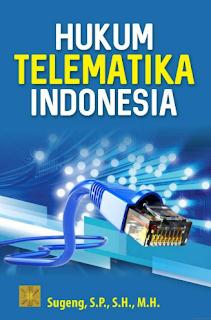Hukum Telematika Indonesia