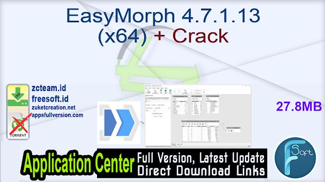 EasyMorph 4.7.1.13 (x64) + Crack_ ZcTeam.id