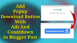 How to Add Popup Download Button With Ads And Countdown In Blogger Post