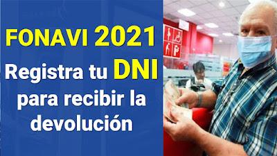 Fonavi 2021: Devolución total, consulta con DNI si eres aportante aquí