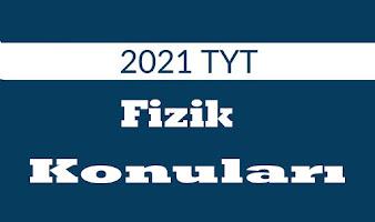 2021-tyt-fizik-konulari