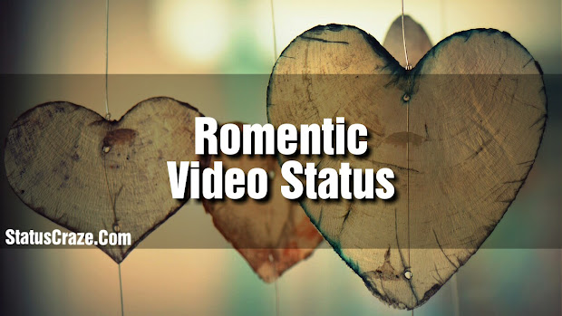 Romentic Song Lyrics Video Status