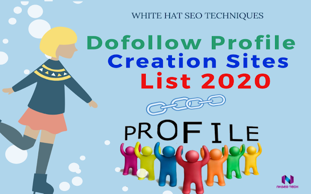Dofollow Profile Creation Sites List 2020