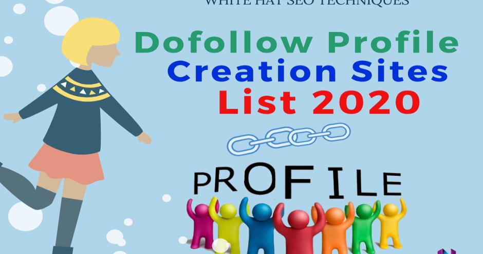 Top 80 High DA Dofollow Profile Creation Sites List 2020