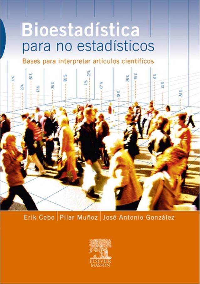 Bioestadística para no estadísticos – Erik Cobo