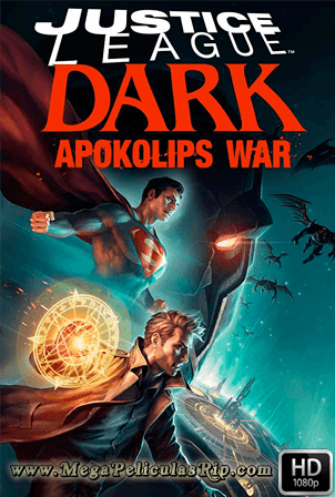 Justice League Dark: Apokolips War [1080p] [Latino-Ingles] [MEGA]