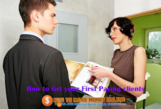 How to Get your First Paying clients