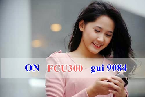 Đăng ký 3G gói FCU300 của Mobifone cho Fast Connect