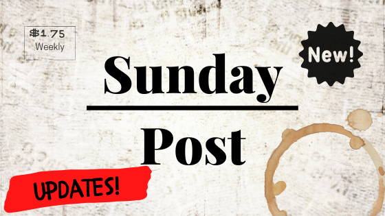Sunday Post - Let Him Go,  The Secret: Dare To Dream, and Weeks: Book Two