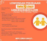 Walk In Interview di Omah Londo Surabaya Terbaru November 2019
