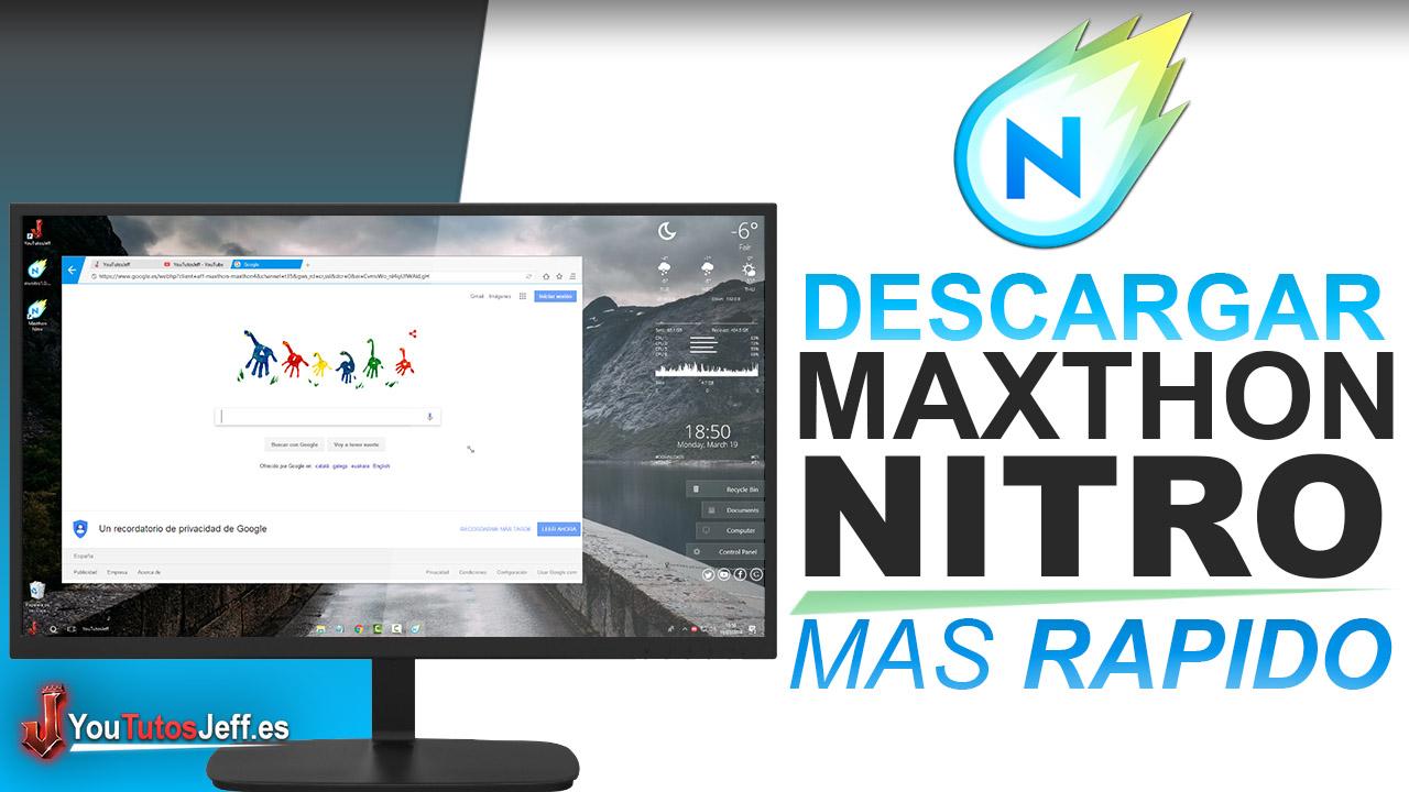 Como Descargar Maxthon Nitro Ultima Versión - El Navegador Mas Rapido