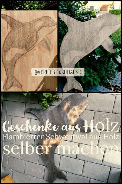 Ausgefallene Geschenke aus Holz & DIY -Flambierter Schwertwal aus Holz selbermachen