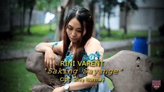 Lirik Lagu Saking Sayange - Rini Varent