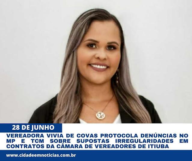 VEREADORA DE ITIÚBA VAI PROTOCOLAR DENUNCIAS NO MP E TCM CONTRA CÂMARA MUNICIPAL