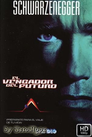 El Vengador Del Futuro 1990 [1080p] [Latino-Ingles] HD [Google Drive] GloboTV