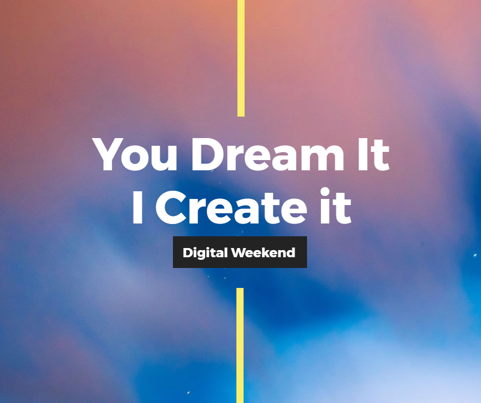 Digital Weekend