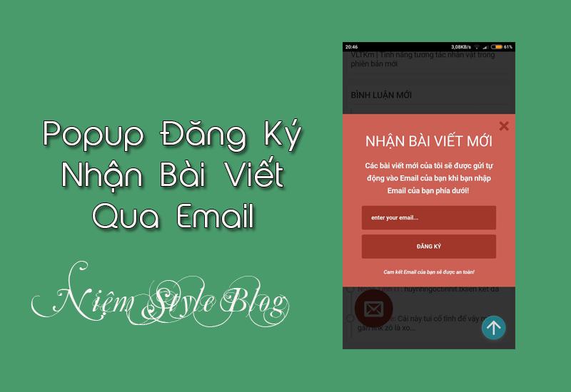 Popup đăng ký bài viết qua Email cho bạn Nguyễn Lương Duy