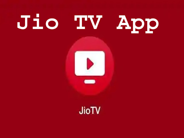 Jio Tv, Jio Tv App, jio tv install, jio tv apps download free, jio tv install app download, jio tv install download, jio tv channel list, jio tv web version,