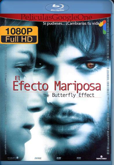 El efecto mariposa [2004] [1080p BRrip] [Latino-Inglés] – StationTv