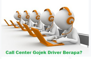 call center gojek driver, call center gojek, customer service gojek, nomor gojek, call centre gojek