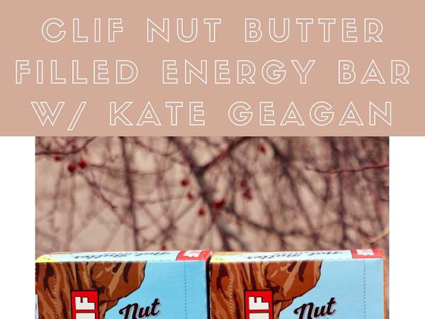 CLIF Nut Butter Filled Energy Bar - #FeedYourAdventure
