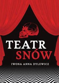Teatr snów - Iwona Anna Dylewicz
